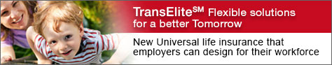 TransElite - New Universal life insurance that  employers can design for their workforce